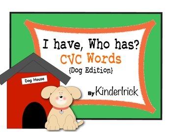 I Have... Who Has? CVC Words {Dog Edition}