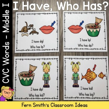 I Have Who Has Game CVC Words - Middle I Cards