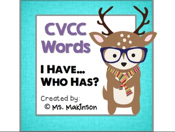 """I Have, Who Has?"" CVCC Words (End Blends)"