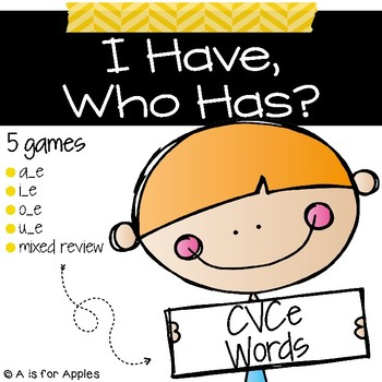 I Have, Who Has - CVCe Long Vowels