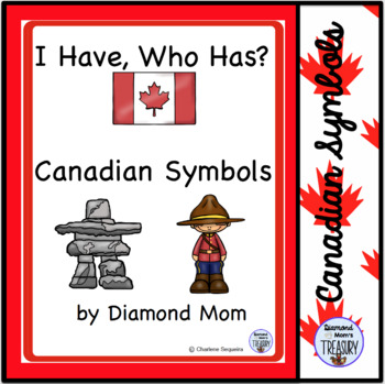 I Have, Who Has? Canadian Symbols