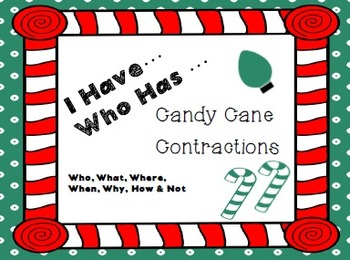 I Have, Who Has Candy Cane Contractions