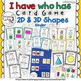 I Have Who Has Card Game: 2D & 3D Shapes-Kindergarten PLUS Posters & Sort Cards