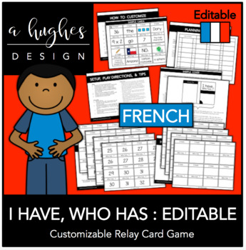 I Have, Who Has Card Game: Editable French {A Hughes Design}