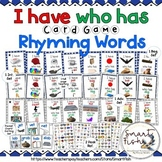 I Have Who Has Card Game: Rhyming Words