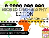 I Have, Who Has Card Game: World Geography, Map Skills, and Terms Edition