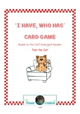 I Have, Who Has Cards based on the Emergent CVC Reader 'Na