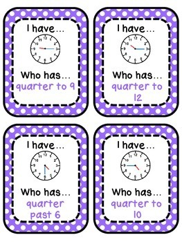 I Have... Who Has? Cards for Telling Time Using Quarter Past and to, Half Past