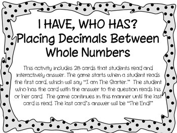 I Have, Who Has Cards...Decimals Between Whole Numbers