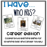 I Have, Who Has? Career Edition: Cooperative learning game