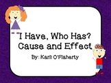 I Have, Who Has? Cause and Effect Game