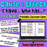 I Have... Who Has:  Cause and Effect    Whole Class Activity Game