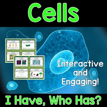 Cells Activity - I Have, Who Has?