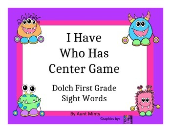 I Have Who Has Center Game Using Dolch First Grade Sight Words