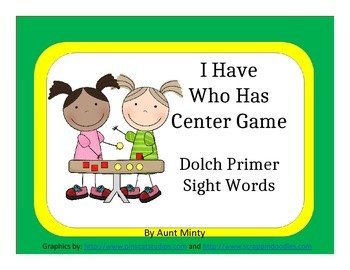 I Have Who Has Center Game Using Dolch Primer Sight Words