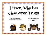 I Have, Who Has Character Traits