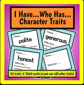 *I Have Who Has - Character Traits and Definitions*