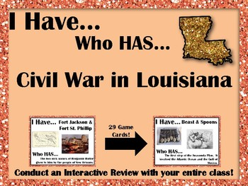 I Have..Who Has... Civil War in Louisiana