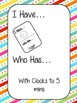 I Have... Who Has... Clocks to 5 mins