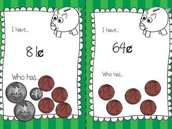 Money: I Have, Who Has? Coin Edition: Pennies, nickels, dimes and quarters