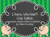 Money: I Have, Who Has? Coin Edition: Pennies, nickels, di