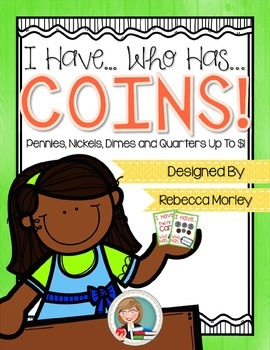 I Have! Who Has? Coins Up To $1