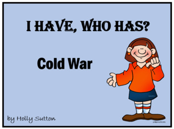 I Have, Who Has?  Cold War