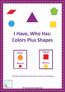 I Have, Who Has: Colors Plus Shapes