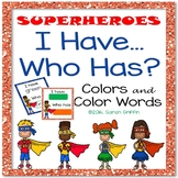 I Have, Who Has ~ Colors and Color Words ~ Superheroes