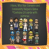 I Have Who Has Community Helpers Vocabulary Cards Game Career Day Activity