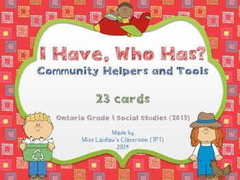 I Have, Who Has? - Community Workers and Tools {Ontario Gr