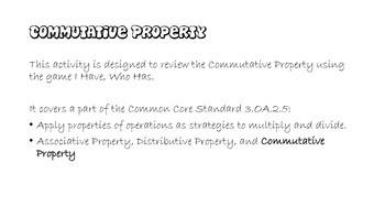 I Have, Who Has Commutative Property