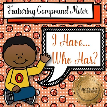 I Have Who Has - Compound Meter