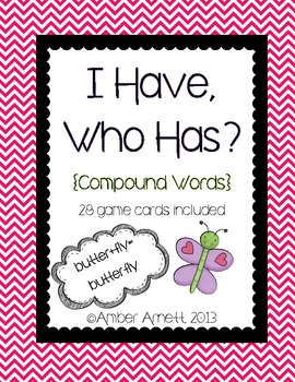 I Have, Who Has {Compound Words}