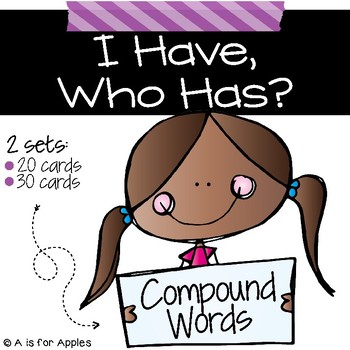 I Have, Who Has - Compound Words