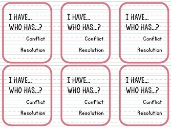 I Have, Who Has - Conflict Resolution Game