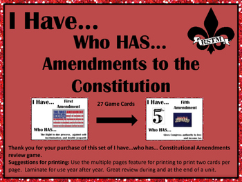 I Have..Who Has..Constitutional Amendments