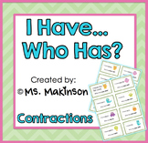 """""""I Have, Who Has?"""" Contractions"""