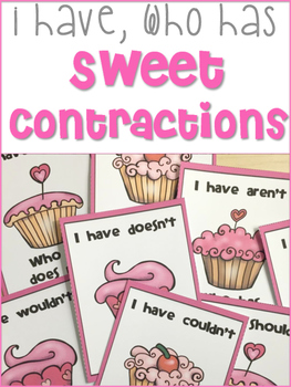 I Have, Who Has Sweet Contractions