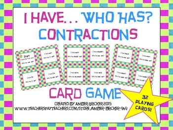 I Have... Who Has? Contractions Card Game