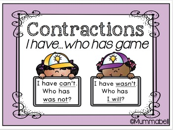 I Have..Who Has - Contractions Game