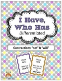 I Have, Who Has: Contractions (Not & Will}