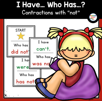 Contractions with Not: I Have... Who Has...?
