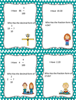 I Have, Who Has, Convert Fractions and Decimals