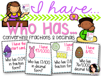 I Have Who Has Converting Fractions and Decimals COMMON CO