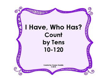 I Have, Who Has? Count by Tens