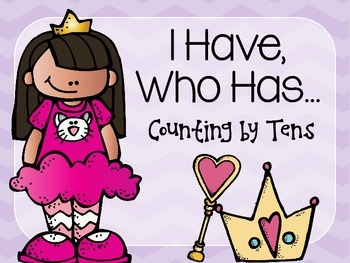 I Have, Who Has Counting by Tens