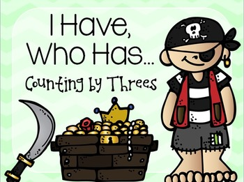 I Have, Who Has Counting by Threes