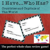 I Have...Who Has: Countries and Capitals of the World (Rev