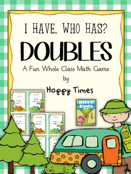 I Have, Who Has? DOUBLES / MATH DOUBLING Loop SCOOT Game